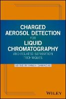 Charged Aerosol Detection for Liquid...