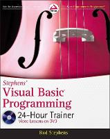 Stephens' Visual Basic Programming 24-Hour Trainer