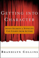 Getting into Character: Seven Secrets...