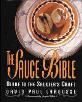 The Sauce Bible: A Guide to the...