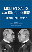 Molten Salts and Ionic Liquids: Never...