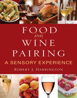 Food and Wine Pairing: A Sensory...