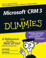 Microsoft Dynamics CRM 3 For Dummies