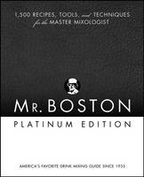 Mr. Boston: 1,500 Recipes, Tools, and...