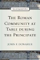 The Roman Community at Table during...