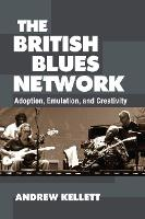 The British Blues Network: Adoption,...