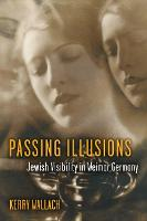 Passing Illusions: Jewish Visibility...