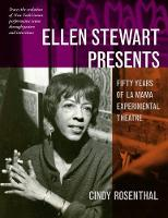 Ellen Stewart Presents: Fifty Years ...