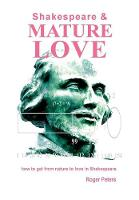 Shakespeare & Mature Love