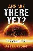 Are We There Yet?: Unlocking the...