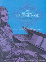 The Fitzwilliam Virginal Book: Volume 2