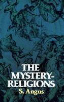 Mystery Religions and Christianity: A...
