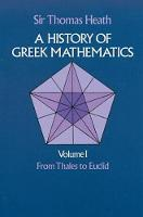 A History of Greek Mathematics: v. 1:...
