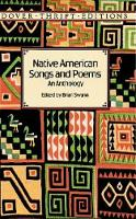 Native American Songs and Poems: An...