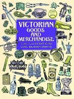 Victorian Goods and Merchandise: ...