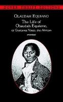 The Life of Olaudah Equiano: Or...