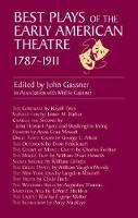 Best Plays of Early American Theatr