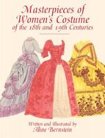 Masterpieces of Women's Costume of ...