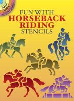 Fun with Horseback Riding Stencils