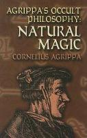 Agrippa's Occult Philosophy: Natural...