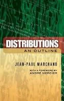 Distributions: An Outline