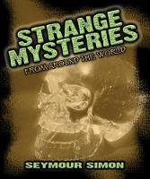 Strange Mysteries: From Around the World