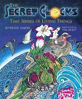 Secret Clocks: Time Senses of Living...