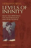 Levels of Infinity: Selected Writings...