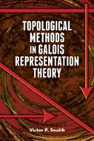 Topological Methods in Galois...