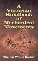 Victorian Handbook of Mechanical...