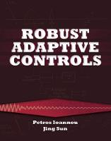 Robust Adaptive Controls