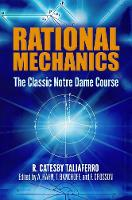 Rational Mechanics: The Classic Notre...