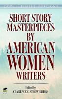 Short Story Masterpieces by American...