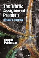 The Traffic Assignment Problem: ...