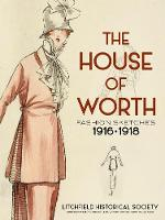 The House of Worth: Fashion Sketches,...