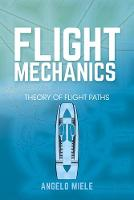 Flight Mechanics: Theory of Flight Paths