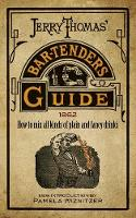 Jerry Thomas' Bartenders Guide: How ...