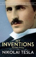 My Inventions: And Other Writings
