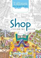BLISS Shop Coloring Book: Your...