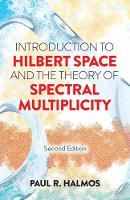 Introduction to Hilbert Space and the...