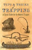 Tips and Tricks of Trapping: A ...