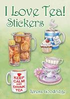 I Love Tea! Stickers