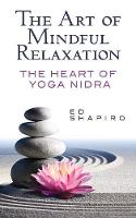 The Art of Mindful Relaxation: The...