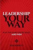 Leadership Your Way: Play the Hand...