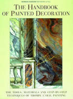 The Handbook of Painted Decoration:...
