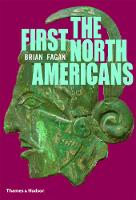 The First North Americans: An...