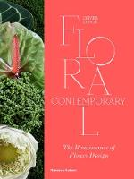 Floral Contemporary: The Renaissance...