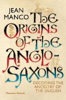 The Origins of the Anglo-Saxons:...