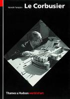 Le Corbusier: Architect and Visionary
