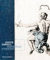 Joseph Cornell: Shadowplay, Eterniday